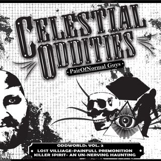 Celestial Oddities: Oddworld- Listeners Encounters Vol 2