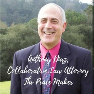 Anthony Diaz, Collaborative Law Attorney - The Peace Maker