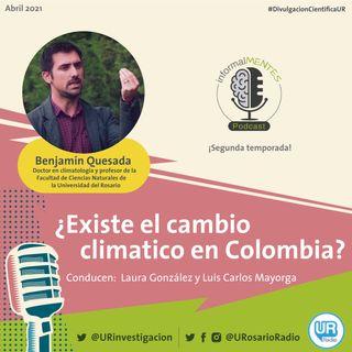 ¿Existe el cambio climático en Colombia?