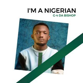 I'm a Nigerian