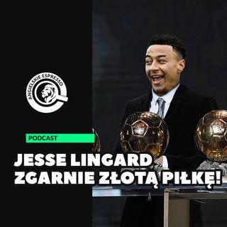 Jesse Lingard zgarnie Złotą Piłkę!