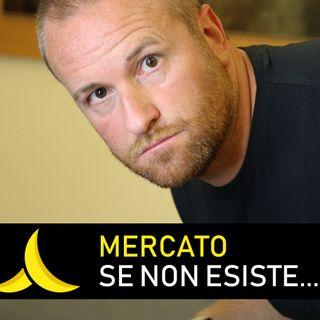 MERCATO: se non esiste... crealo!