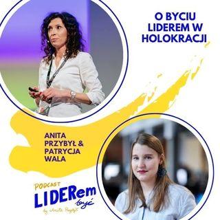 Liderem być - rozmowa z Patrycją Walą, Liderką z Boldare o byciu liderem w holokracji