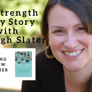 1027 My Strength Is My Story with Ashleigh Slater, Braving Sorrow Together