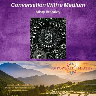 Conversation With a Medium