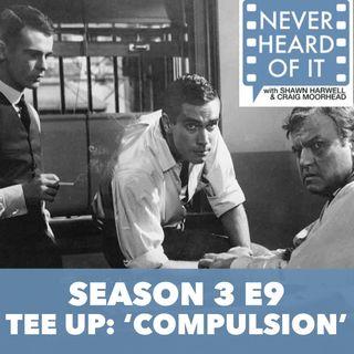 Season 3 Ep 9 - Tee Up: 'Compulsion'
