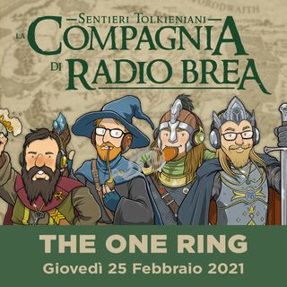 LCDRB S2:Ep02 - THE ONE RING™ Roleplaying Game