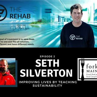 Seth Silverton: Improving Lives by Teaching Sustainability