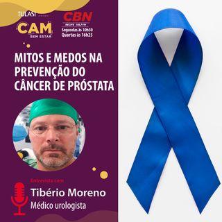 Mitos e medos na prevenção ao câncer de próstata (entrevista com Tibério Moreno Jr)