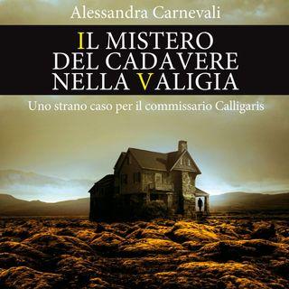 """Alessandra Carnevali """"Il mistero del cadavere nella valigia"""""""