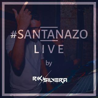 EPISODIO #2: #SANTANAZO LIVE