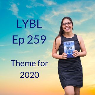 Ep  259 - Theme for 2020