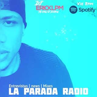 LA PARADA RADIO - EP 5