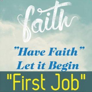 First Job Ep 48