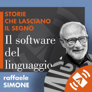 """08 > Raffaele SIMONE """"Il software del linguaggio"""""""