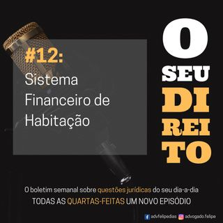 #12 - Sistema Financeiro Habitacional