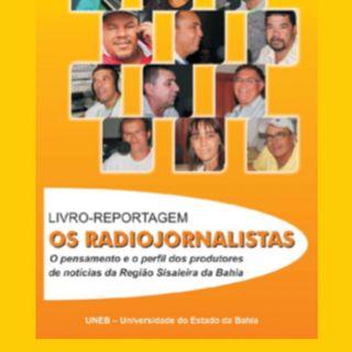 Episódio 02 - Os Radiojornalistas Apresentação