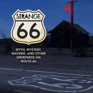 Strange 66 - Route 66 Authority & Author Michael Karl Witzel on Big Blend Radio