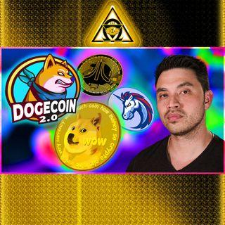 Dogecoin 2.0 vs. DOGE, DOGE NFT, 1inch Animated Series, Atari & Fantom, & More! {Audio #87}