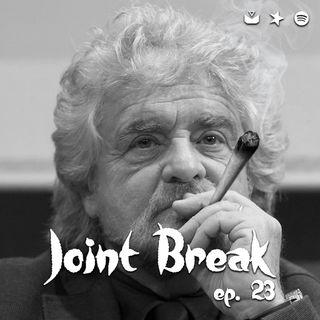"Jointbreak Ep.23: ""Grillo Sparlante"""