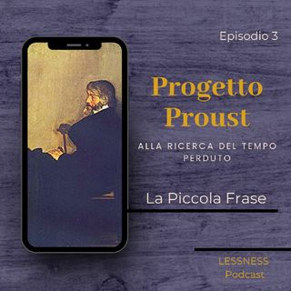 Progetto Proust - 03 - La Piccola Frase