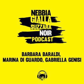Barbara Baraldi, Marina di Guardo e Gabriella Genisi
