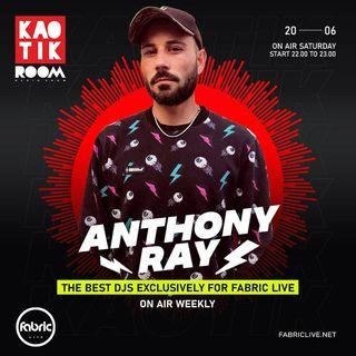 ANTHONY RAY - KAOTIK ROOM EP. 009