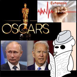 Eutanasia, Oscar 2021 e screzi con Putin