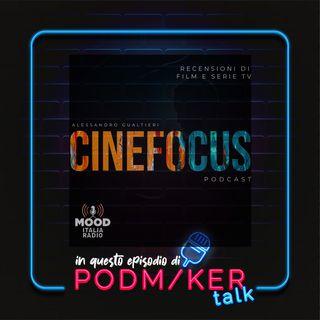 Podmaker Talk presenta: Cinefocus.