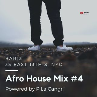 Afro House Mix # 4 Powered by P La Cangri