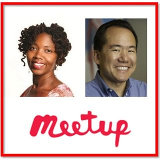 Meetup Organizer Tips with Naomi Tucker and Dennis Shiao