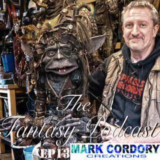 The Fantasy Podcast:Ep 13 LARP & Doctor Who Prop maker Mark Cordory