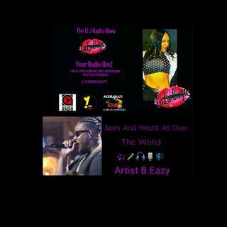 LLJ Radio Show 10/11/17 *B. Eazy*
