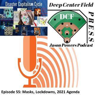 Episode 55: Masks, Lockdowns, 2021 Agenda