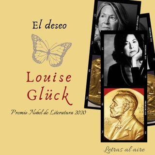 El deseo | Louise Glück