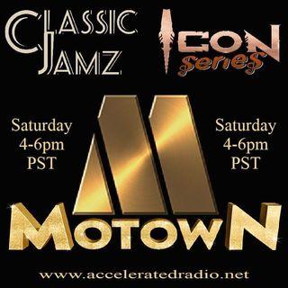 Classic Jamz *Icon Series: MoTown* 3/13/21