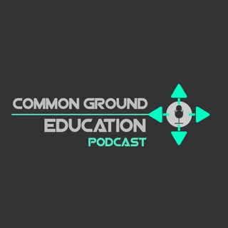 CommonGround Education Podcast