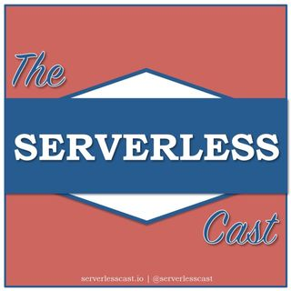 The ServerlessCast #3 - From Garage to 200k Users in 4 weeks