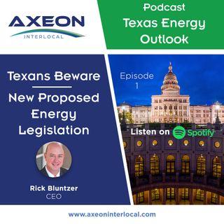 Texans Beware - New Energy Legislation