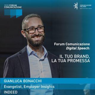 Gianluca Bonacchi | Indeed | Il tuo Brand, la tua Promessa | Digital Speech al Forum Comunicazione 2020