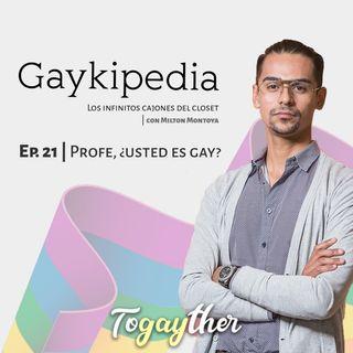 Profe, ¿usted es gay?