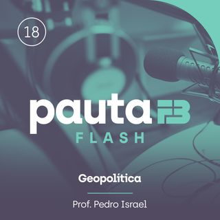 PAUTA FB FLASH 018 - [Geopolítica] - O fim do califado do Estado Islâmico