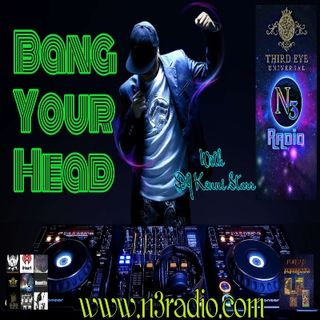 Bang Your Head with DJ Kenni Starr
