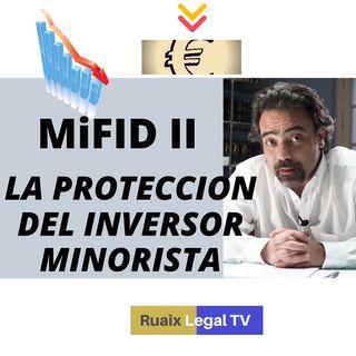 Invertir tu dinero en bolsa   Protección y derechos del pequeño inversor   Inversor Minorista  MiFID