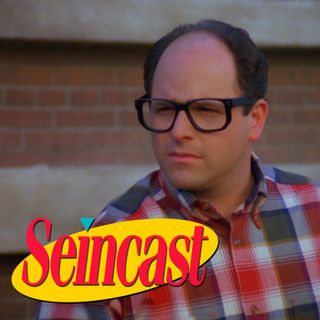 Seincast 066 - The Glasses
