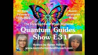 Quantum Guides Show E31 Constance Victoria Briggs - The Encyclopedia of Moon Mysteries