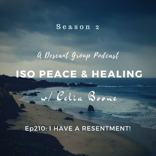 ISOP210: I Have a Resentment!