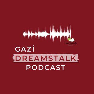 #1 Hayallerden Konuşuyoruz | Şule Erk