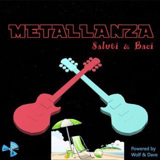 Metallanza Saluti & Baci 25.05.2021