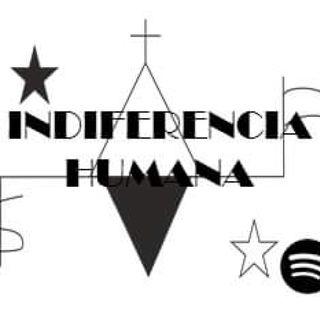 Indiferencia Humana Con Brandon Cetz